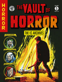 The EC Archives: The Vault of Horror Volume 5