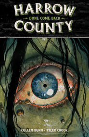 Harrow County Volume 8: Done Come Back
