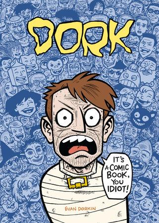 Dork by Evan Dorkin