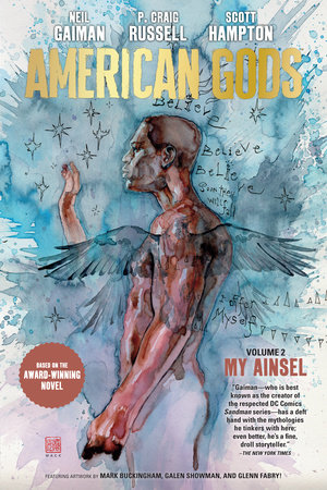 American Gods Volume 2: My Ainsel by Neil Gaiman and P. Craig Russell