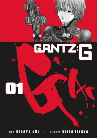 Gantz G Volume 1 by Hiroya Oku