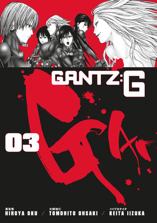 gantz g volume 3 by hiroya oku penguinrandomhouse com books
