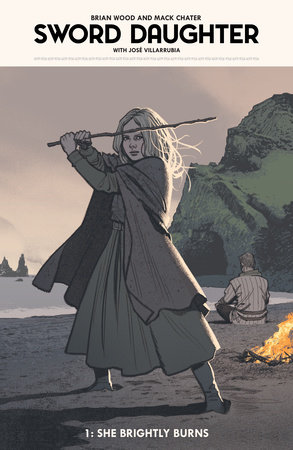 Sword Daughter Volume 1 by Brian Wood