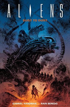 Aliens: Dust to Dust by Gabriel Hardman
