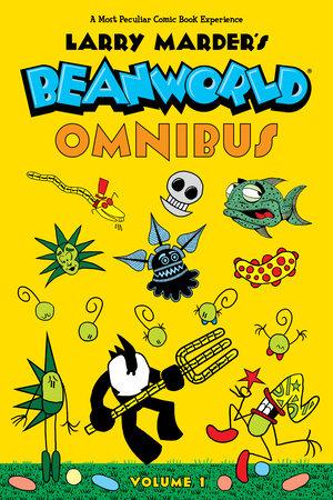 Beanworld Omnibus Volume 1 by Larry Marder