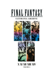 Final Fantasy Ultimania Archive Volume 3