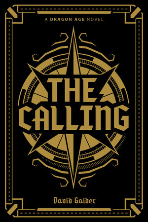 Dragon Age: The Calling Deluxe Edition by David Gaider