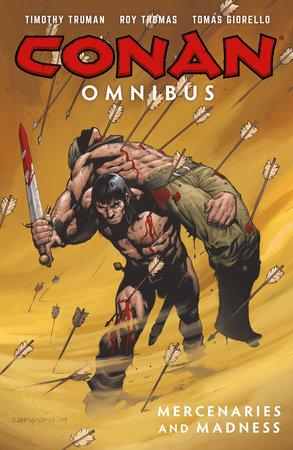 Conan Omnibus Volume 4 by Timothy Truman and Roy Thomas