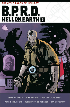 B.P.R.D. Hell on Earth Volume 5 by Mike Mignola and John Arcudi
