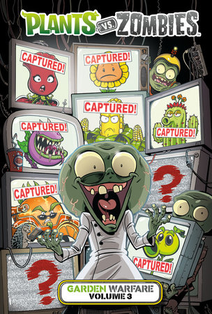 Plants Vs Zombies Garden Warfare Volume 3 By Paul Tobin 9781506708379 Penguinrandomhouse Books