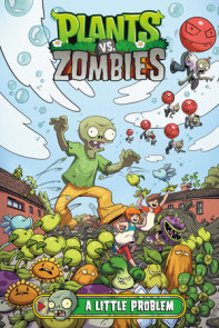 Plants vs. Zombies Volume 14: A Little Problem