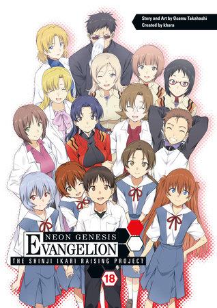 Neon Genesis Evangelion: The Shinji Ikari Raising Project Volume 18 by Osamu Takahashi