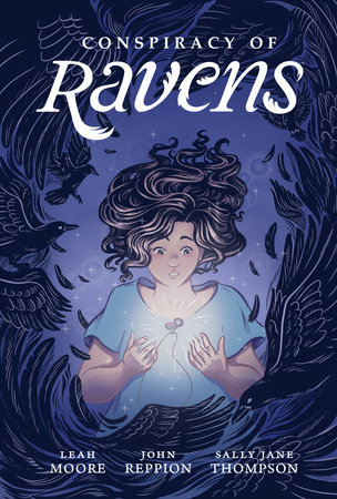 Conspiracy of Ravens by Leah Moore and John Reppion