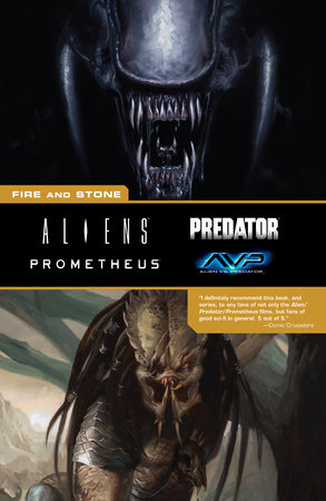 Aliens Predator Prometheus AVP: Fire and Stone by Chris Roberson, Kelly Sue DeConnick, Paul Tobin and Christopher Sebela