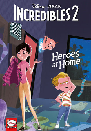 Disney·PIXAR The Incredibles 2: Heroes at Home (Graphic Novel) by Liz Marsham