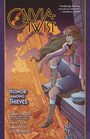 Olivia Twist: Honor Among Thieves by Darin Strauss and Adam Dalva