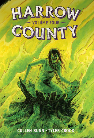 Harrow County Library Edition Volume 4 by Cullen Bunn