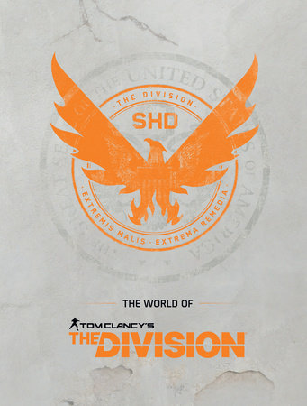The World of Tom Clancy's The Division by Ubisoft
