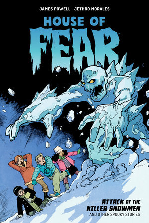 House of Fear: Attack of the Killer Snowmen and Other Stories