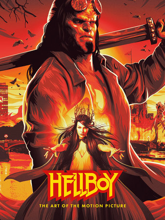 Hellboy: The Art of The Motion Picture (2019) by Various