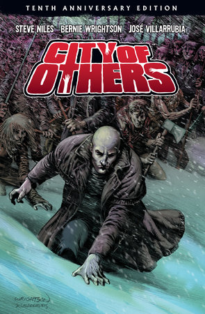 City of Others (10th Anniversary Edition) by Steve Niles and Bernie Wrightson