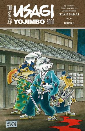 Usagi Yojimbo Saga Volume 8 by Stan Sakai