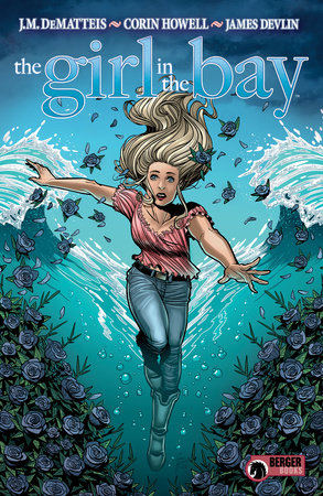 The Girl in the Bay by J.M. Dematteis