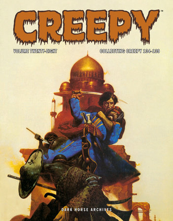 Creepy Archives Volume 28 by Archie Goodwin, Bud Lewis and William Dubay