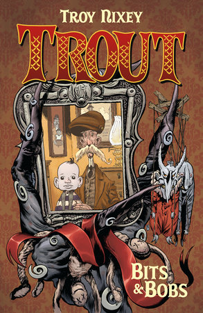 Trout Volume 1: Bits & Bobs