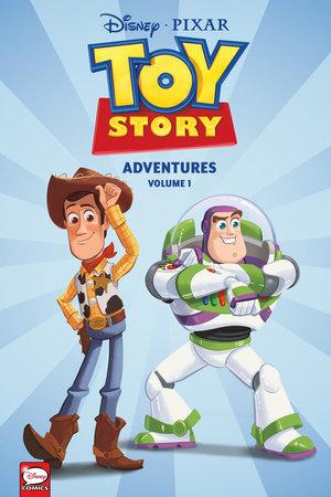 DISNEY·PIXAR Toy Story Adventures (Graphic Novel) by Alessandro Ferrari, Alessandro Sisti, Carlo Panaro and Tea Orsi