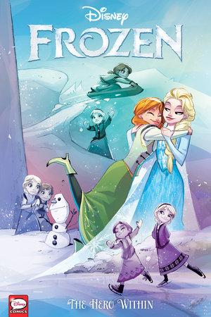 Disney Frozen: The Hero Within (Graphic Novel) by Joe Caramagna