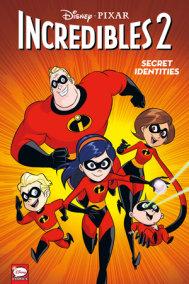 Disney·PIXAR The Incredibles 2: Secret Identities