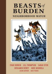 Beasts of Burden Volume 2: Neighborhood Watch