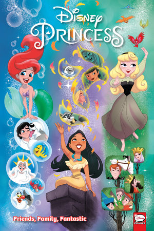 Disney Princess Friends Family Fantastic By Amy Mebberson