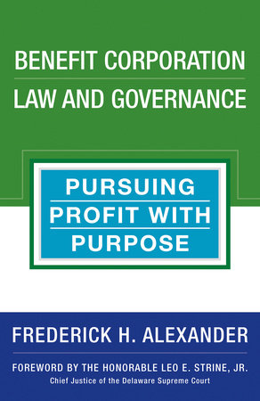 Benefit Corporation Law and Governance by Rick Alexander