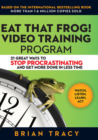 Eat That Frog! Video Training Program by Brian Tracy