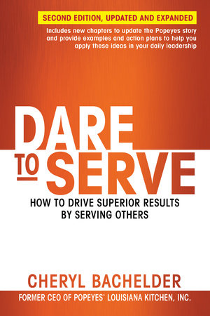 Dare to Serve by Cheryl Bachelder