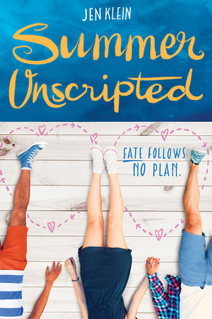 Summer Unscripted by Jen Klein
