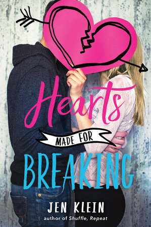 Hearts Made for Breaking by Jen Klein