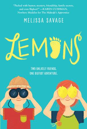 Lemons By Melissa Savage Penguinrandomhousecom Books