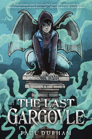 The Last Gargoyle by Paul Durham
