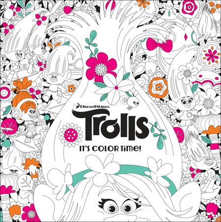 it s color time dreamworks trolls by random house