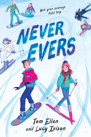 Never Evers by Lucy Ivison and Tom Ellen