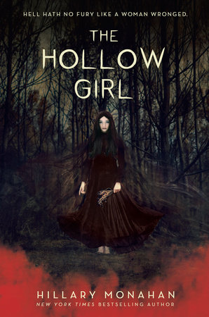 The Hollow Girl by Hillary Monahan