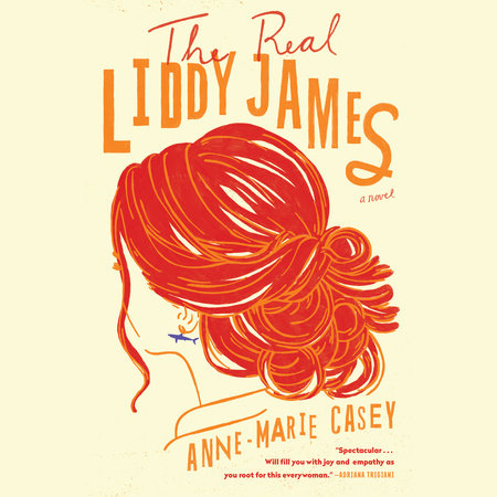 The Real Liddy James by Anne-Marie Casey