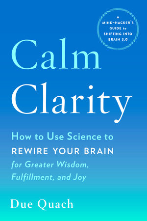 Calm Clarity by Due Quach
