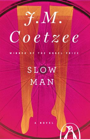 Slow Man by J. M. Coetzee