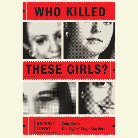 Who Killed These Girls? by Beverly Lowry