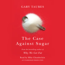 The Case Against Sugar Cover