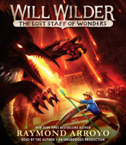 Will Wilder #2: The Lost Staff of Wonders Cover